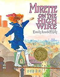 Mirette on the High Wire - picture book about overcoming fear