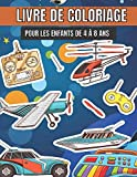 Livre de coloriage pour les enfants de 4 à 8 ans: Livre de coloriage amusant et thématique pour l'apprentissage précoce - Dessins inspirés des dessins ... qui vont (livre d'activités pour enfants)