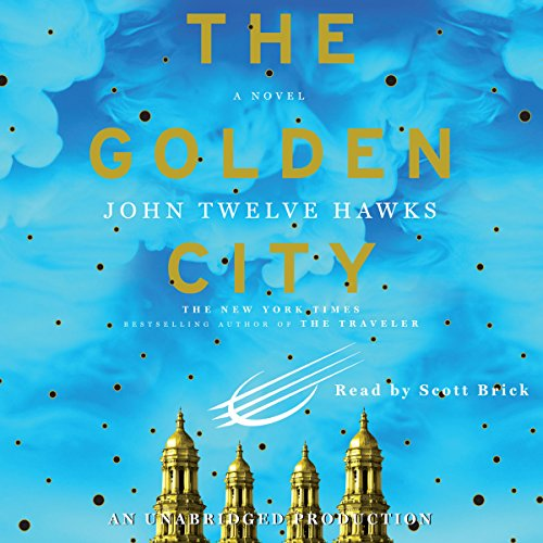 The Golden City Audiobook By John Twelve Hawks cover art