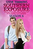 Southern Exposure: Season 6: a teenage boy's extraordinary journey into the fascinating world of spanking (English Edition)