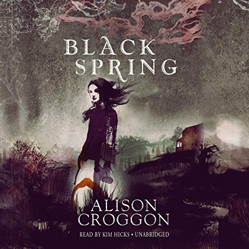 Black Spring                   By:                                                                                                                                 Alison Croggon                               Narrated by:                                                                                                                                 Kim Hicks                      Length: 7 hrs and 51 mins     9 ratings     Overall 3.4