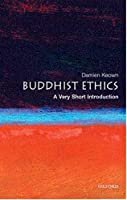 Buddhist Ethics: A Very Short Introduction (Very Short Introductions)