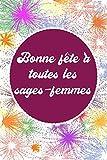 Bonne fête à toutes les sages-femmes: Une bonne idée de cadeau à offrir pour la fête des sages-femmes