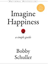 Imagine Happiness: A Simple Guide