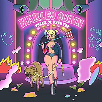 Harley Quinn (feat. Dyan Trp)