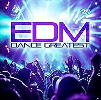 Edm Dance Greatest