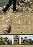 Journeys of Faith: Stories of Pilgrimage from Medieval Ireland