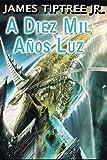A Diez Mil A・Os Luz (INTERNACIONAL)