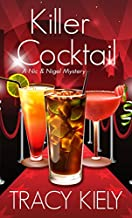Killer Cocktail (A Nic & Nigel Mystery)