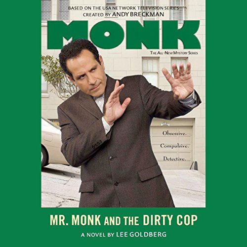 Mr. Monk and the Dirty Cop audiobook cover art
