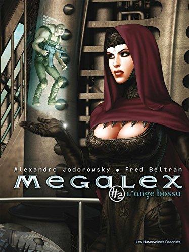 Megalex Vol. 2: L'Ange Bossu (French Edition)