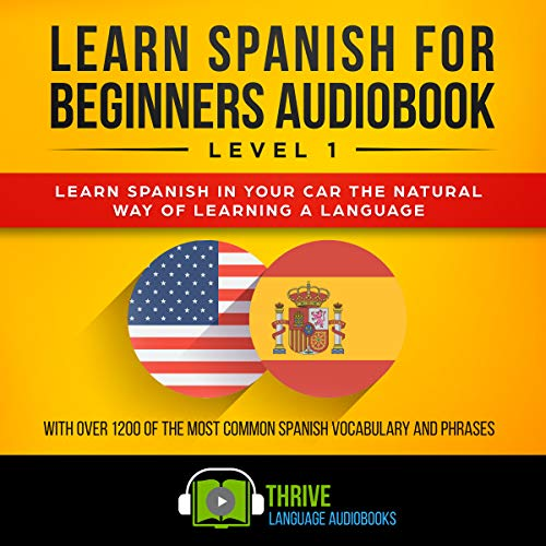 Learn Spanish for Beginners Audiobook Level 1 audiobook cover art
