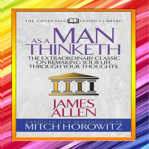 As a Man Thinketh (Condensed Classics)  By  cover art