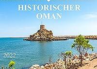 Historischer Oman (Wandkalender 2022 DIN A2 quer): Der Kalender entfuehrt Sie in den zauberhaften Oman und zeigt Ihnen historische Staedte, imposante Palaeste und Moscheen, sowie eindrucksvolle Befestigungsanlagen. (Monatskalender, 14 Seiten )