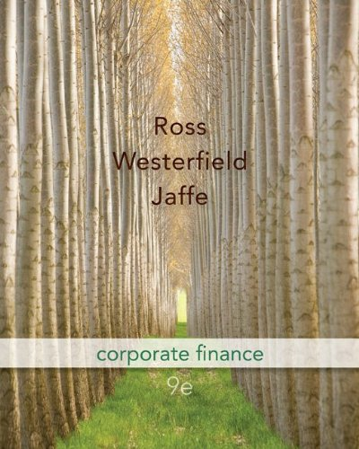 Compare Textbook Prices for Corporate Finance  McGraw-Hill/Irwin Series in Finance, Insurance and Real Estate 9 Edition ISBN 9780077337629 by Ross, Stephen,Westerfield, Randolph,Jaffe, Jeffrey
