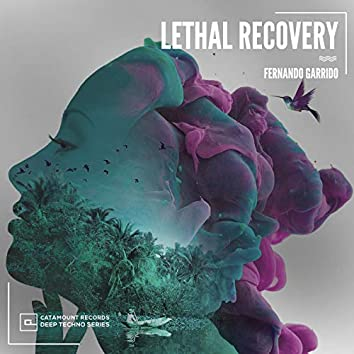 Lethal Recovery