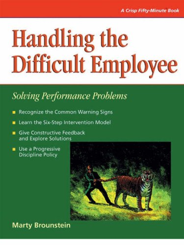 Handling the Difficult Employee: Solving Performance Problems (Fifty-Minute)