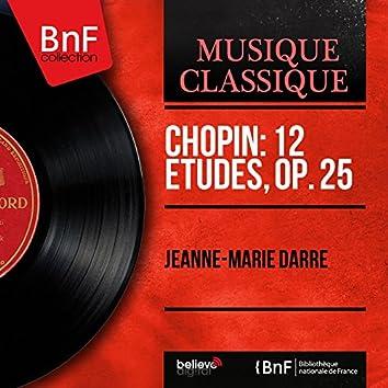 Chopin: 12 Études, Op. 25 (Mono Version)