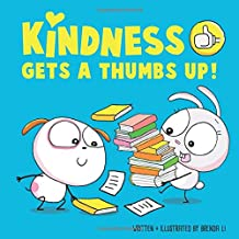 Kindness Gets A Thumbs Up!: A story that teaches kids how to be kind (Dot The Dog)