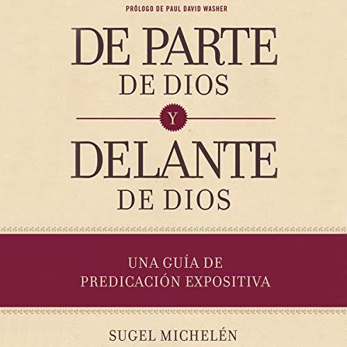 De parte de Dios y delante de Dios (Narración en Castellano) [On Behalf of God and Before God (Castilian Narration)] audiobook cover art