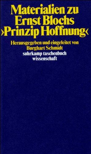 Materialien zu Ernst Blochs >Prinzip Hoffnung< (suhrkamp taschenbuch wissenschaft)