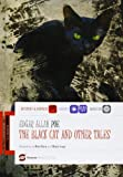 The black cat and other tales. Con CD Audio [Lingua inglese]