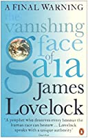 The Vanishing Face of Gaia: A Final Warning by James Lovelock(2010-03-09)