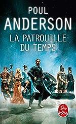 La Patrouille du temps (La Patrouille du temps, Tome 1) de Poul Anderson