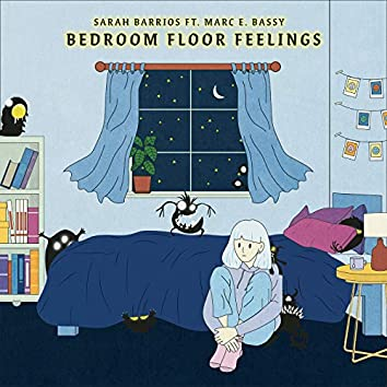Bedroom Floor Feelings (feat. Marc E. Bassy)