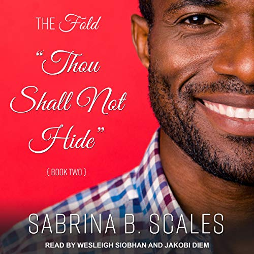 Thou Shall Not Hide Audiobook By Sabrina B. Scales cover art