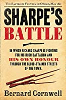 Sharpe's Battle: The Battle of Fuentes De OñOro, May 1811 (The Sharpe Series)