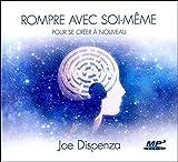 Rompre avec soi-même pour se créer à nouveau - Livre audio CD MP3 - ADA - 07/02/2015