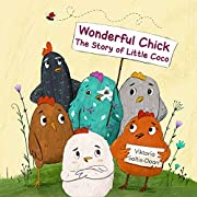 Wonderful Chick: The Story of Little Coco (Self-Esteem & Self-Respect)