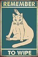 バーレストランカフェパブ8x12インチの楽しい猫ヴィンテージレトロ錫金属看板壁の装飾を拭くことを忘れないでください
