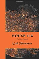 House 418: The Circle Squared
