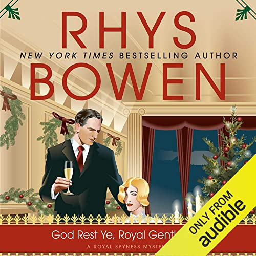 God Rest Ye, Royal Gentlemen Audiobook By Rhys Bowen cover art
