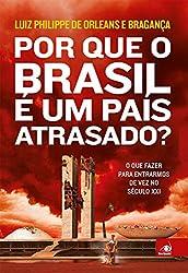 Por que o Brasil é um país atrasado crítica livro