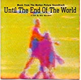 Until The End Of The World: Music From The Motion Picture Soundtrack by Warner Bros. (1991-12-10)