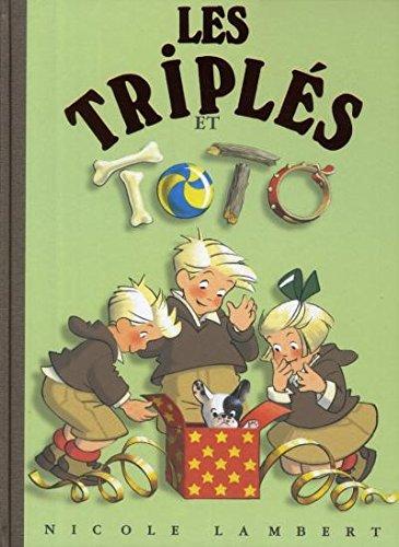 Les triplés : Les Triplés et Toto