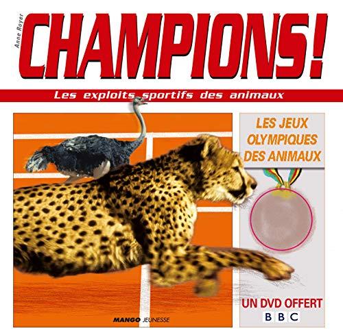 Champions ! : Les exploits sportifs des animaux (1DVD)
