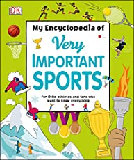 My Encyclopedia of Very Important Sports: For little athletes and fans who want to know everything (My Very Important Encyclopedias)