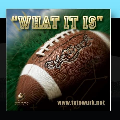 What It Is (Football) by Tyte Wurk (2010-12-17)