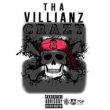 Tha Villianz Crazy 8