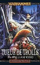 Tueur de Trolls (Trollslayer t. 1) (French Edition)