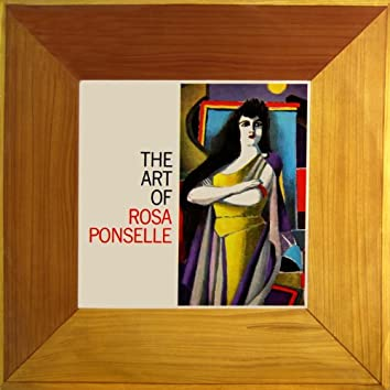The Art Of Rosa Ponselle