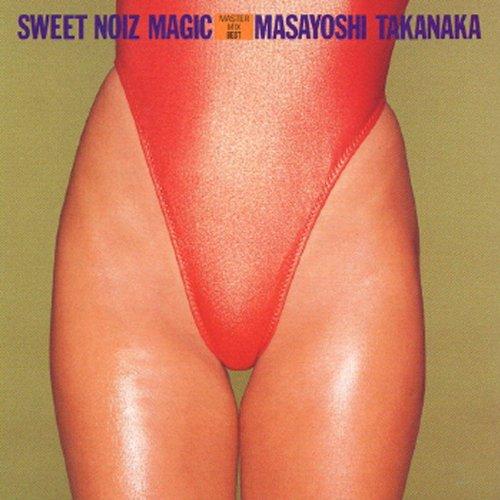 SWEET NOIZ MAGIC -Master Mix・Best-