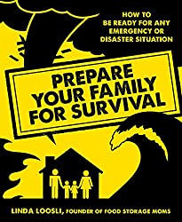 Book review: Prepare your family for survival by Linda Loosli | PreparednessMama