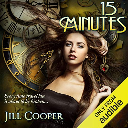 15 Minutes: A YA Time Travel Thriller audiobook cover art