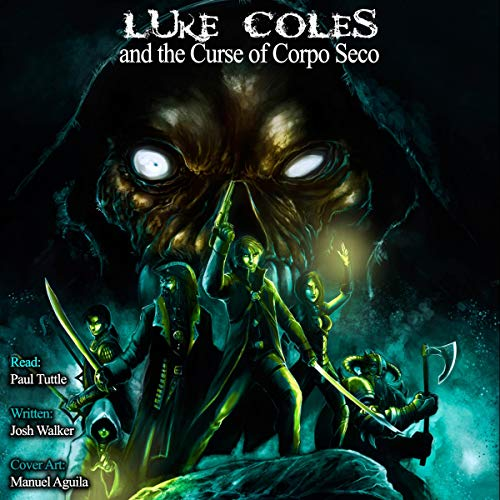 Luke Coles and the Curse of Corpo Seco audiobook cover art