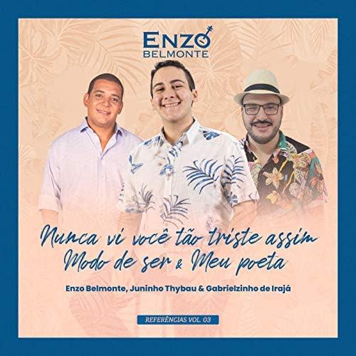 Enzo Belmonte, Juninho Thybau & Gabrielzinho do Irajá